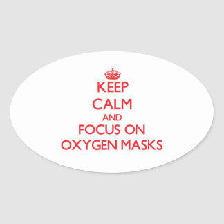Guarde la calma y el foco en máscaras de oxígeno pegatina de ovaladas