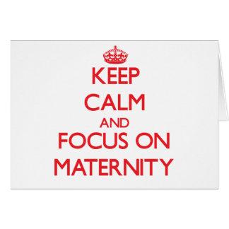 Guarde la calma y el foco en maternidad