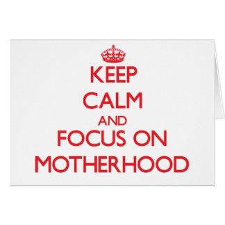 Guarde la calma y el foco en maternidad tarjetón