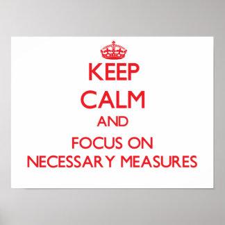 Guarde la calma y el foco en medidas necesarias poster