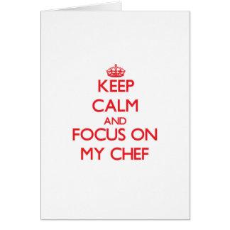 Guarde la calma y el foco en mi cocinero felicitaciones