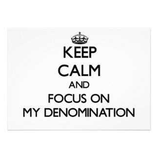 Guarde la calma y el foco en mi denominación