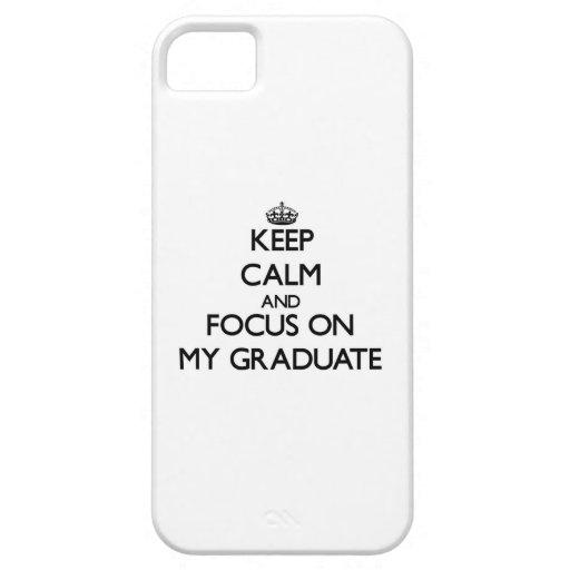 Guarde la calma y el foco en mi graduado iPhone 5 funda