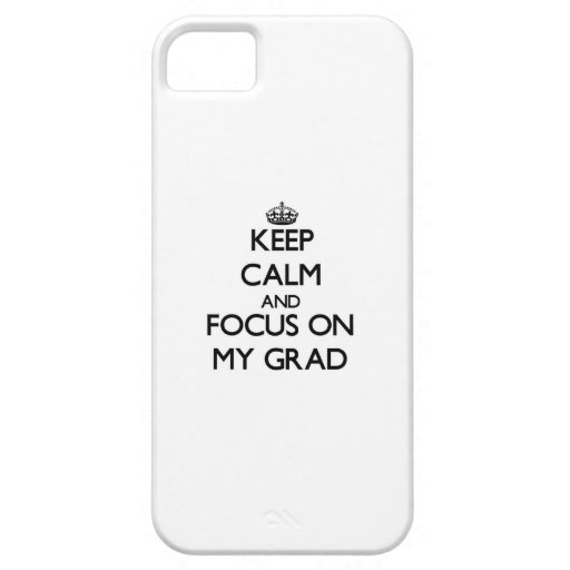 Guarde la calma y el foco en mi graduado iPhone 5 Case-Mate protector
