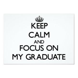 Guarde la calma y el foco en mi graduado invitación 12,7 x 17,8 cm