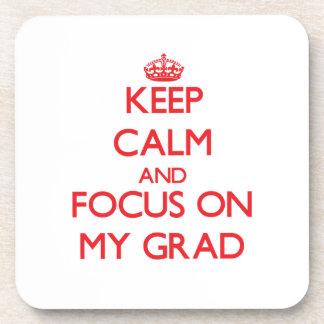 Guarde la calma y el foco en mi graduado posavaso