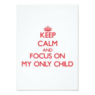 Guarde la calma y el foco en mi hijo único invitaciones personales