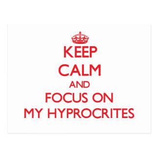 Guarde la calma y el foco en mi Hyprocrites Postal