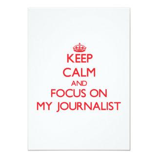 Guarde la calma y el foco en mi periodista anuncio