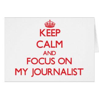 Guarde la calma y el foco en mi periodista felicitaciones