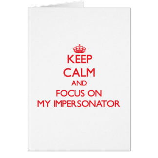 Guarde la calma y el foco en mi personificador tarjeta de felicitación