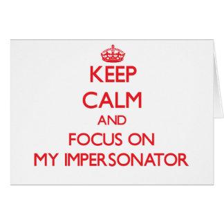 Guarde la calma y el foco en mi personificador felicitacion