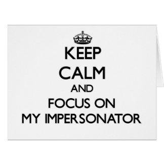 Guarde la calma y el foco en mi personificador tarjeta de felicitación grande