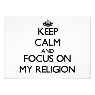 Guarde la calma y el foco en mi religión