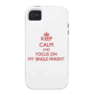 Guarde la calma y el foco en mi solo padre Case-Mate iPhone 4 funda