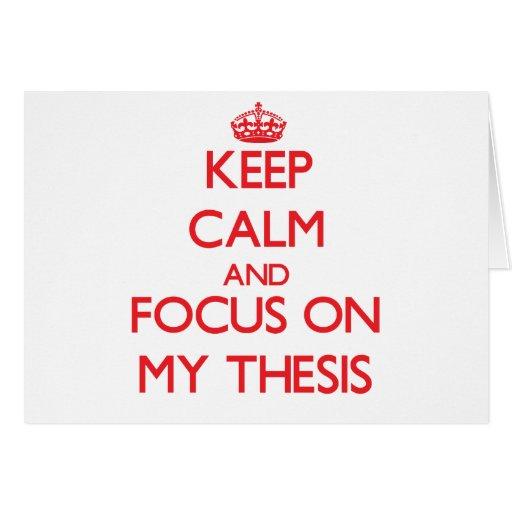 Guarde la calma y el foco en mi tesis felicitación