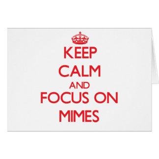Guarde la calma y el foco en Mimes Tarjeta De Felicitación