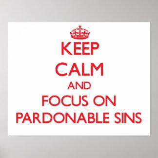 Guarde la calma y el foco en pecados perdonables impresiones