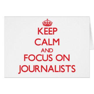 Guarde la calma y el foco en periodistas