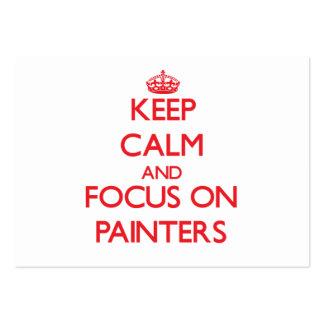 Guarde la calma y el foco en pintores tarjeta de negocio