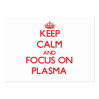 Guarde la calma y el foco en plasma tarjetas de visita grandes