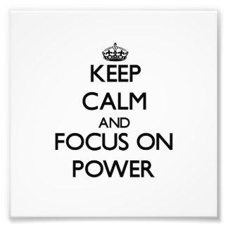 Guarde la calma y el foco en poder