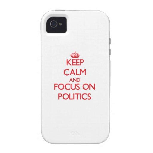 Guarde la calma y el foco en política Case-Mate iPhone 4 carcasa