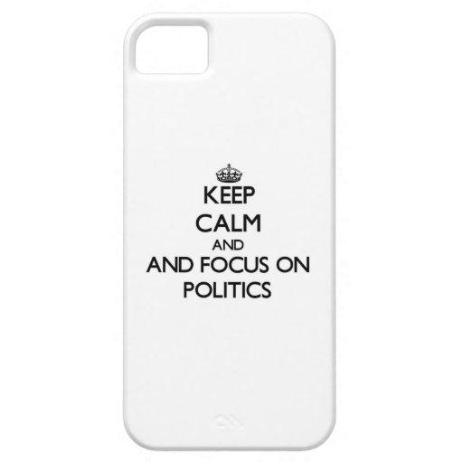 Guarde la calma y el foco en política iPhone 5 Case-Mate coberturas
