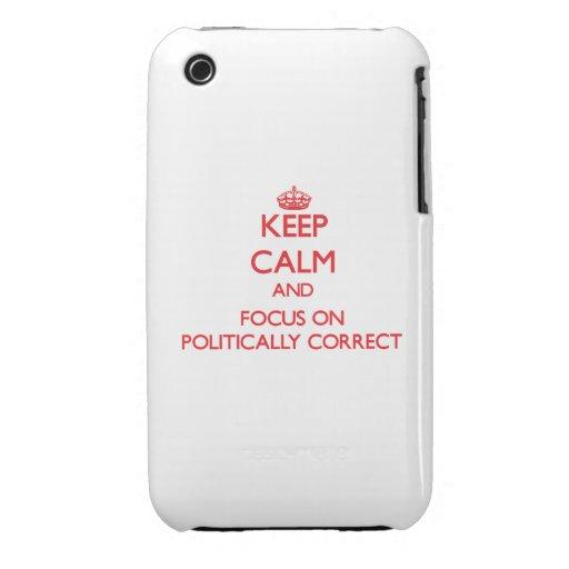 Guarde la calma y el foco en político correcto Case-Mate iPhone 3 carcasas