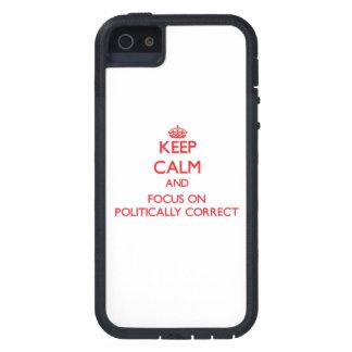 Guarde la calma y el foco en político correcto iPhone 5 cobertura