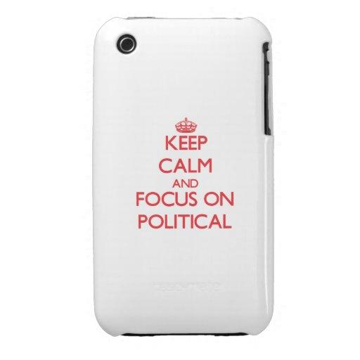 Guarde la calma y el foco en político iPhone 3 Case-Mate carcasas