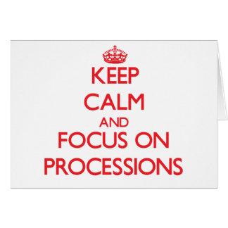 Guarde la calma y el foco en procesiones tarjeta de felicitación