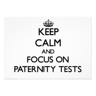 Guarde la calma y el foco en pruebas de paternidad comunicado personal