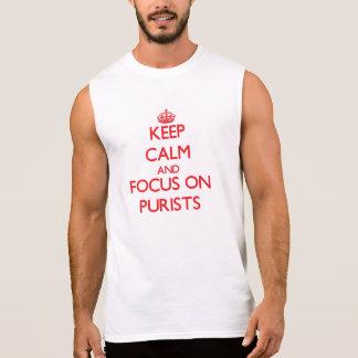 Guarde la calma y el foco en puristas camiseta sin mangas