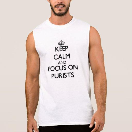 Guarde la calma y el foco en puristas camisetas sin mangas