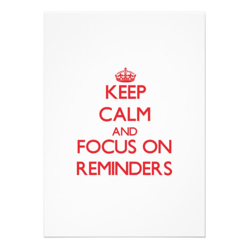 Guarde la calma y el foco en recordatorios comunicados personales