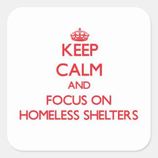 Guarde la calma y el foco en refugios para pegatina cuadrada