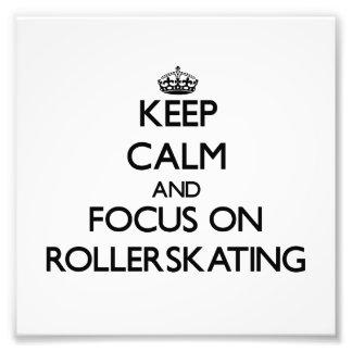 Guarde la calma y el foco en Rollerskating