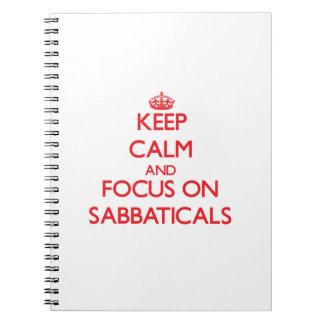 Guarde la calma y el foco en sabáticos cuadernos