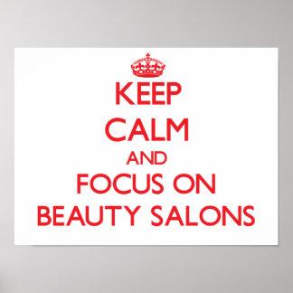 Guarde la calma y el foco en salones de belleza poster