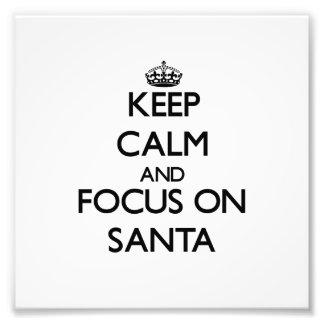 Guarde la calma y el foco en Santa