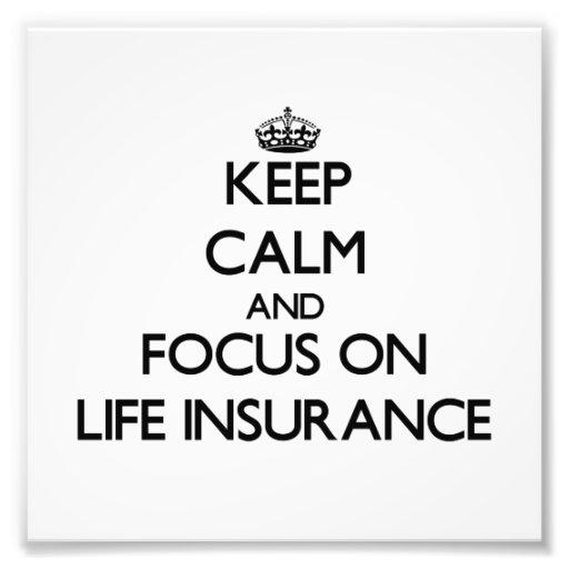 Guarde la calma y el foco en seguro de vida fotos