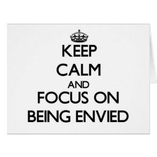 Guarde la calma y el foco en SER ENVIDIADO Tarjeta De Felicitación Grande