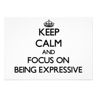Guarde la calma y el foco en SER EXPRESIVO