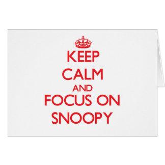 Guarde la calma y el foco en Snoopy Tarjeta De Felicitación
