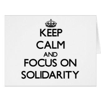 Guarde la calma y el foco en solidaridad