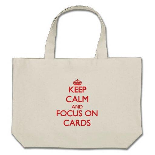 Guarde la calma y el foco en tarjetas bolsa