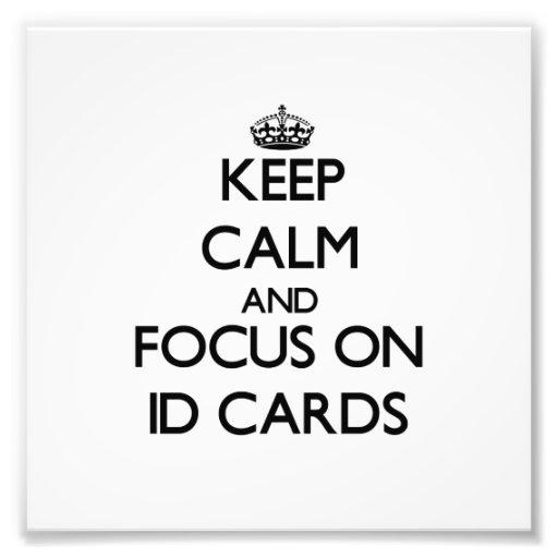 Guarde la calma y el foco en tarjetas de la identi fotografía