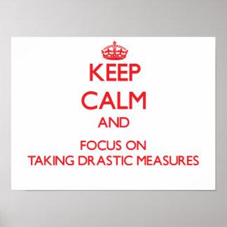 Guarde la calma y el foco en tomar medidas drástic