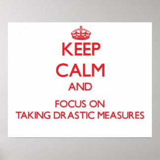 Guarde la calma y el foco en tomar medidas drástic impresiones